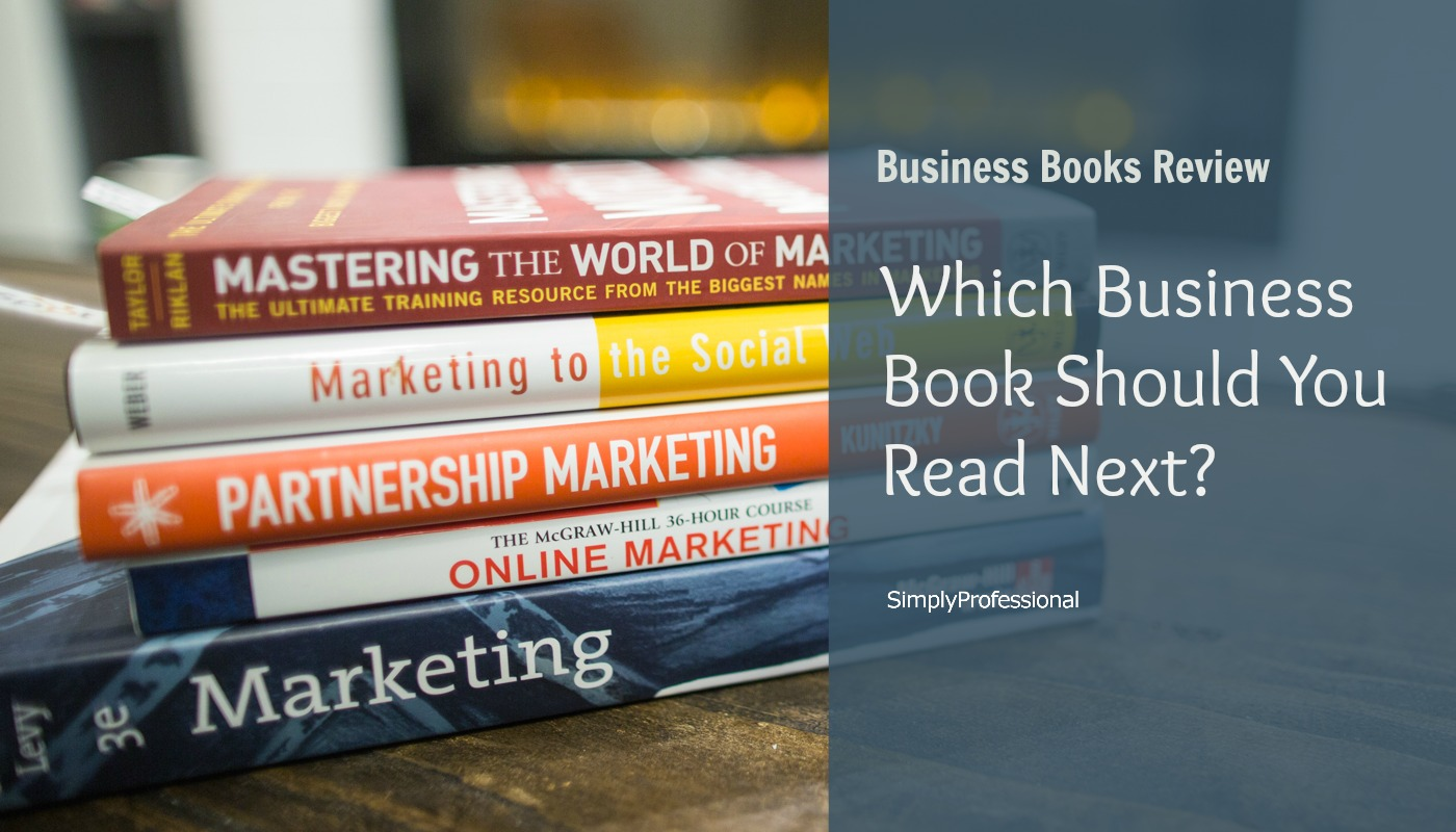 Book Reviews – What To Read First For Your Freelance Business